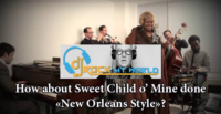 "Be Different - ""Sweet Child of Mine"" (New Orleans Style! DJ Rock My World"