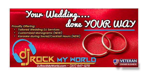 Your Wedding...done YOUR WAY with DJ Rock My World.com